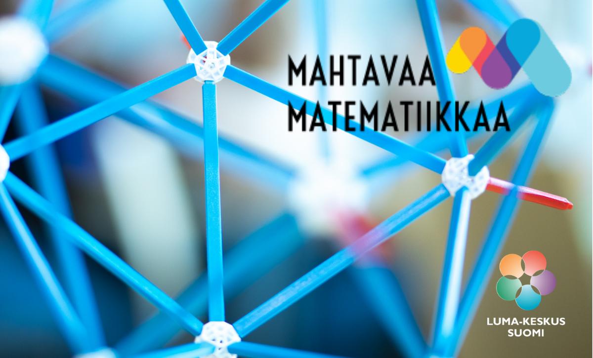 mahtavaa matematiikkaa luma-keskus suomi -verkosto