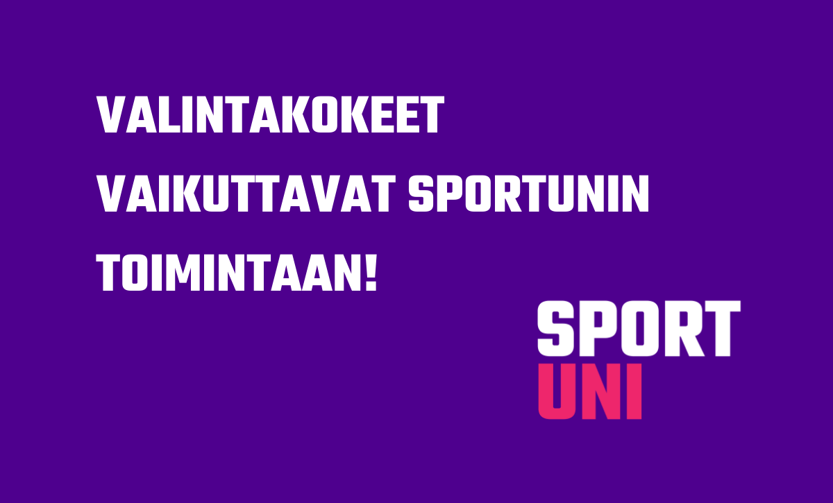 Valintakokeet vaikuttavat SportUnin toimintaan.